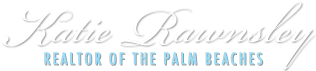 Katie Rawnsley – Realtor of the Palm Beaches